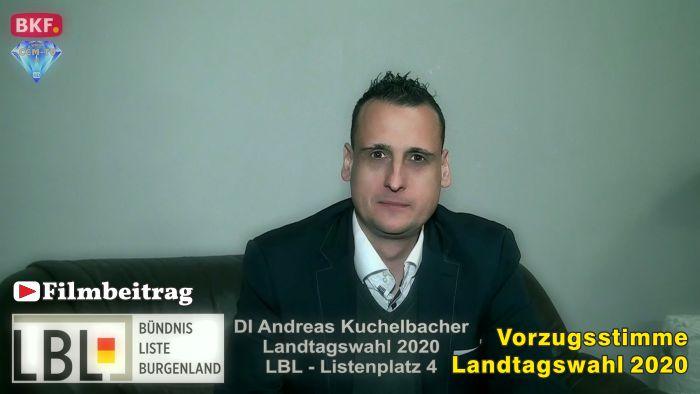 GR DI Andreas Kuchelbacher, LBL – LTW 2020 – Vorzugsstimme